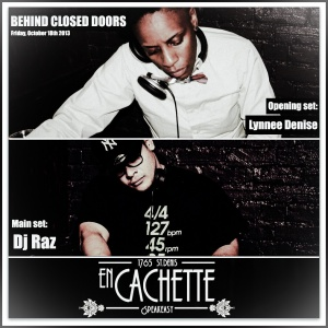 Behind Closed Doors Lynnée Denise Dj Raz
