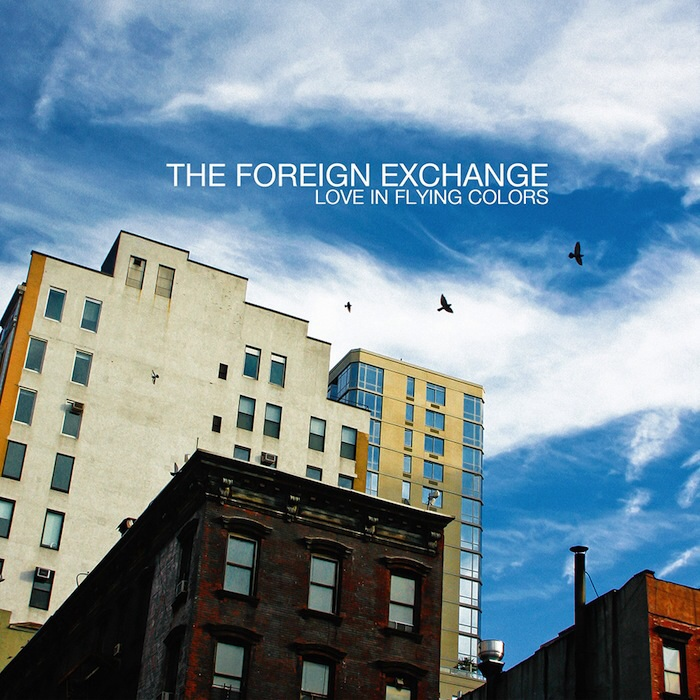 The foreign Exchange Love in Flying Colors