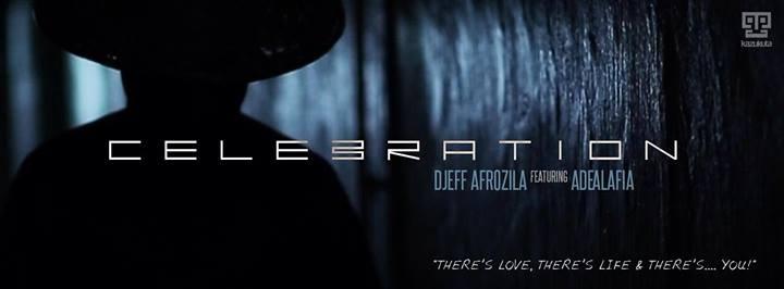 Celebration Djeff Afrozila