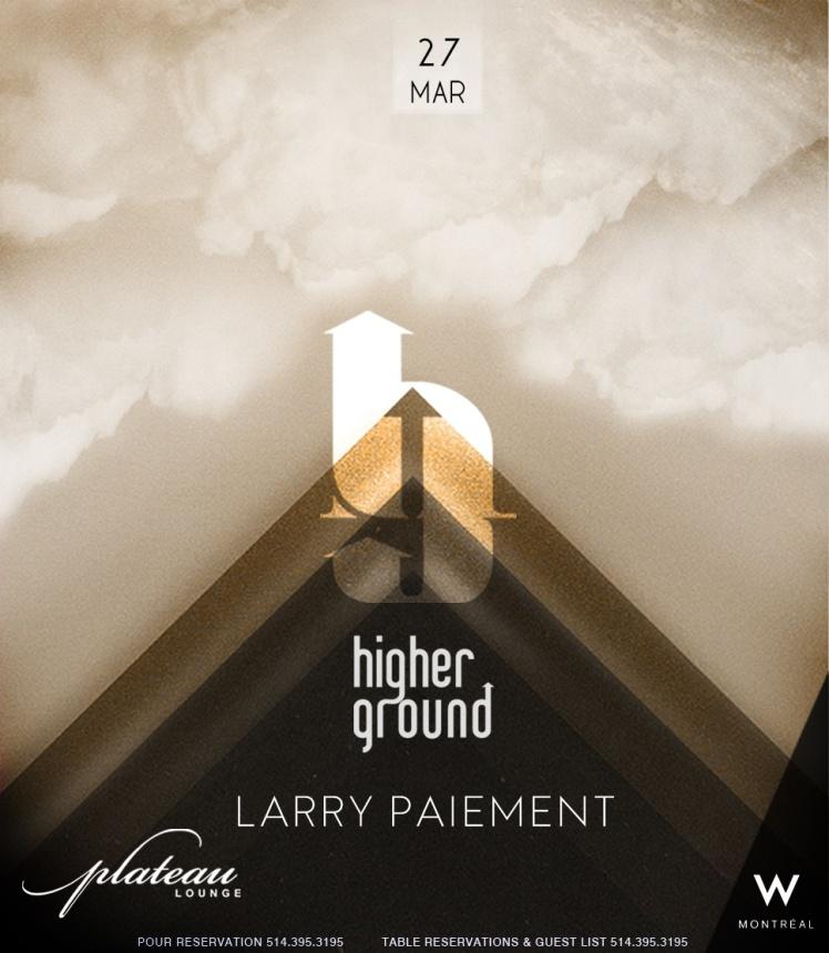 Higher Ground Larry Paiement