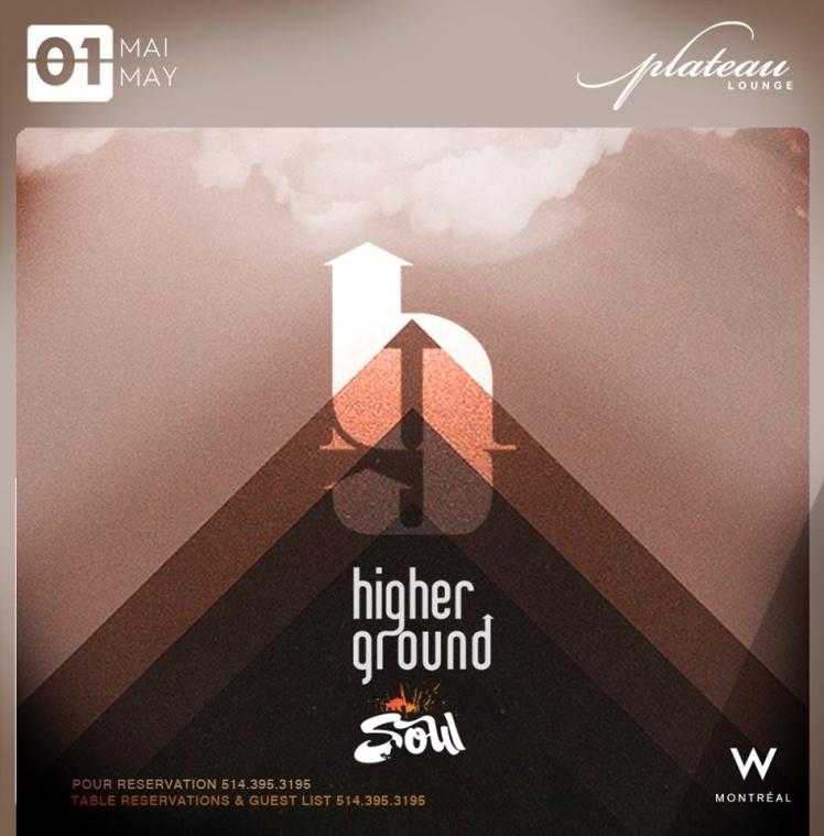 Higher Ground Plateau Lounge W Hotel Dj Soul