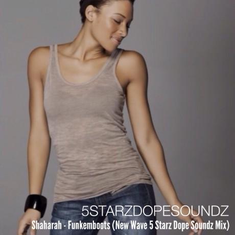 Shaharah FunkemBoots Don Barbarino Remix 5 Starz Dope Soundz