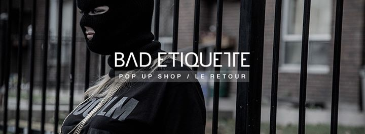 Bad Etiquette Pop Up Shop