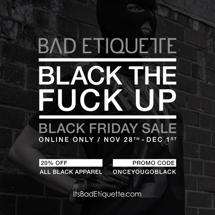Bad Etiquette Black Friday Sale