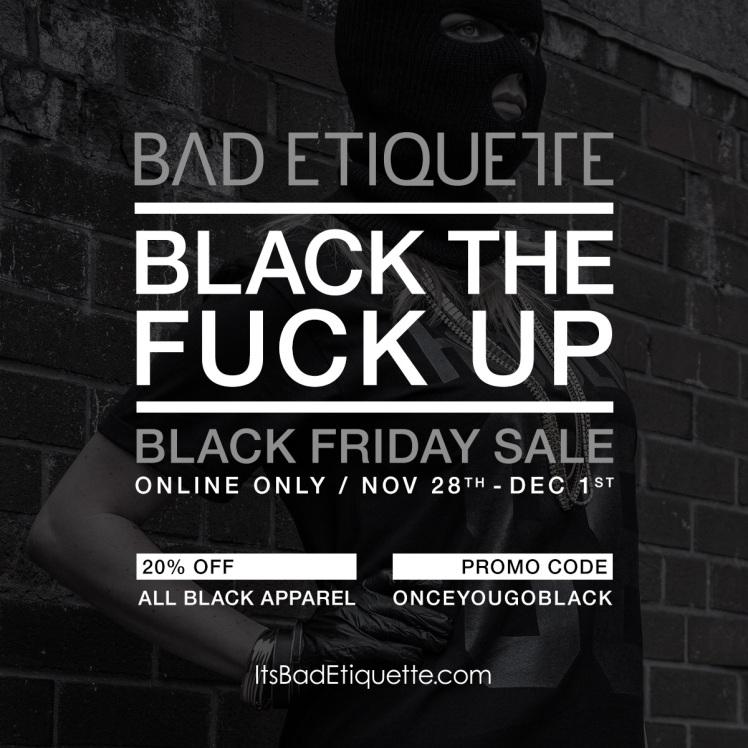 Bad Etiquette Black Friday Sale