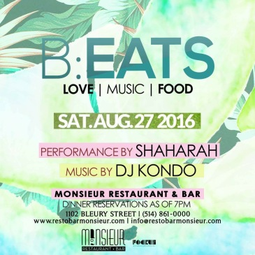 B:EATS Shaharah Mike Steven Monsieur Restaurant + Bar DJ Kondo