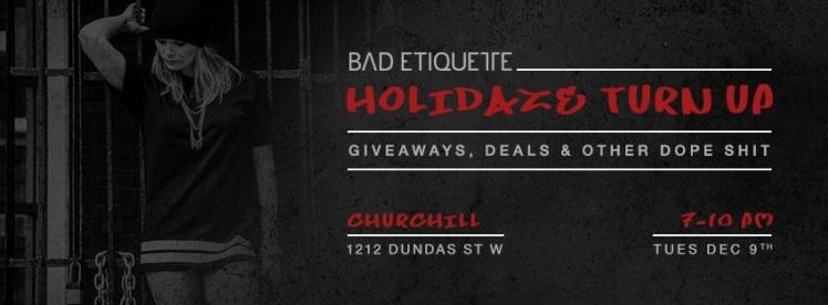 Bad Etiquette Holidaze Turn Up