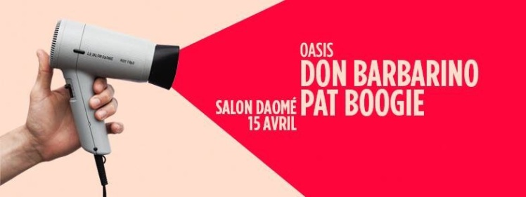 Oasis Wednesdays Pat Boogie Don Barbarino Salon Daomé