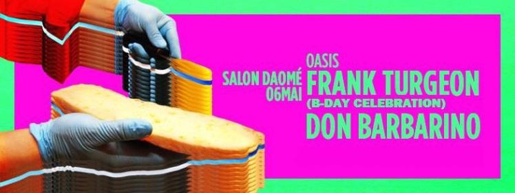 Oasis Wednesdays Frank Turgeon Birthday Edition