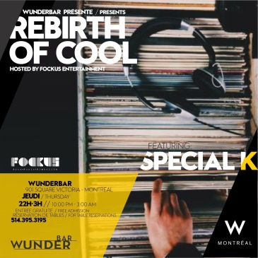 Rebirth of Cool Wunderbar W Hotel Montreal