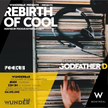 Rebirth of Cool Wunderbar W Hotel Godfather D