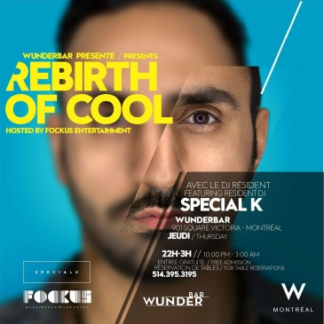 Rebirth of Cool Wunderbar W Hotel Special K