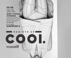 Rebirth of Cool Wunderbar W Hotel Godfather D Mike Steven Montreal