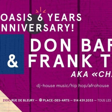 Oasis MTL Frank Turgeon Don Barbarino Le Bleury Montreal Nightlife